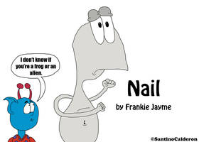 Lenny Didn't know that Nail is a Frog or an Alien by SantinoCalderon