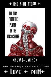 +NOWSHOWING+ Planet Masochist by un-manga