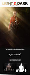 Light and Dark - Photoshop Actions by NuwanP