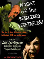 Night of the Required Veggies by LeeAnneKortus