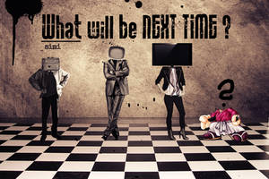 Next time ? by PeTe-SaJmoN