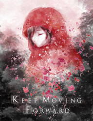 'Keep Moving Forward' by Socha-Nyx