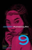 Pimpjooze 9 by KharyRandolph