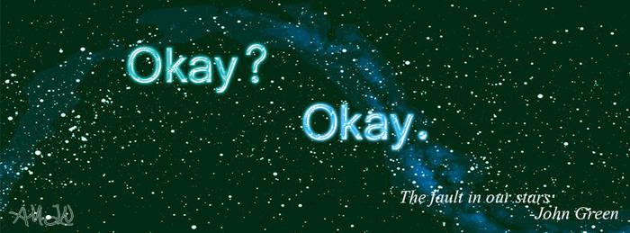 Okay? Okay. by Ana-Marija98
