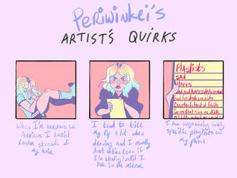 Artists Quirks by Periwinkei
