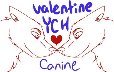 Canine Valentine YCH OPEN by Smil3Hun