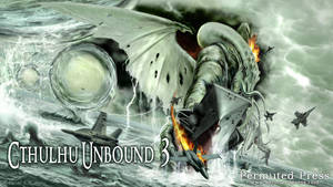 Cthulhu Unbound 3 by Lonesome--Crow