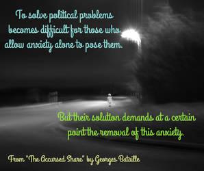Politicians WANT you anxious. by steward