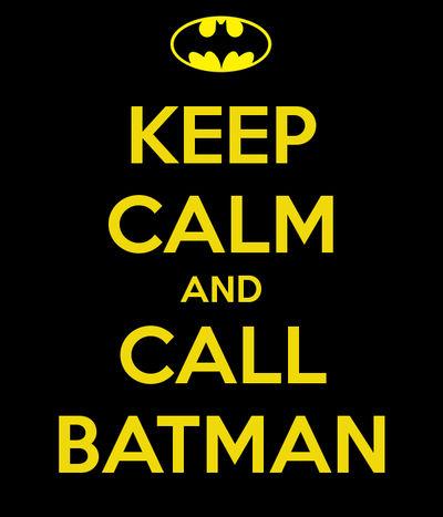 Keep calm and call batman #1 by gixgeek