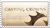 Casting Crowns Stamp by KaizokuShojo