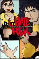 I Hate Her - Out Now by Grumpy-TG