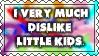 Dislike Little Kids Stamp by SGStamps