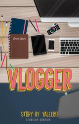 Vlogger by xedrik24