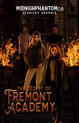 The Secret of Fremont Academy by xedrik24