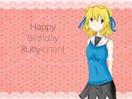 +Happy B-day Ruby-chan+ by PrincessLouise
