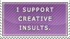 Stamp - Creative Insults by BowChickaBowWow