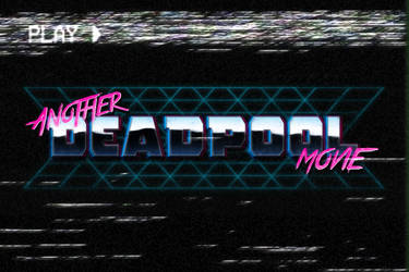 ANOTHER DEADPOOL MOVIE (Deadpool 2) - LOGO by MrSteiners