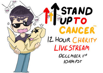 #standuptocancer Charity Live Stream by HiImThatGuy