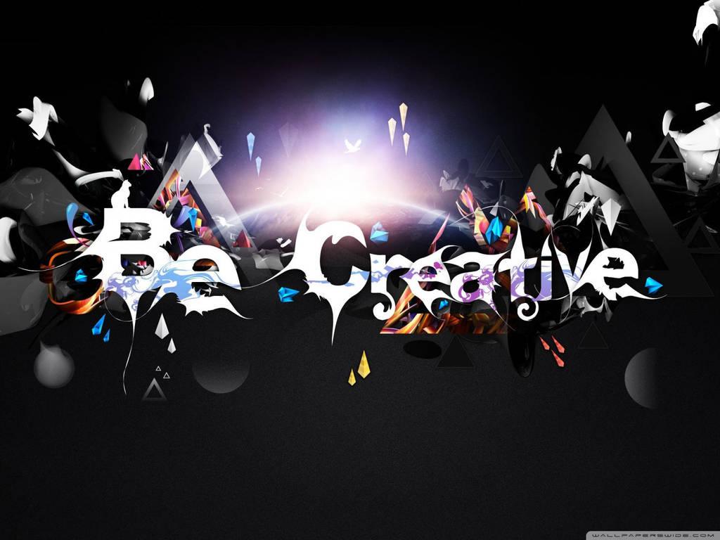 Be Creative-wallpaper-1440x1080 by DarkEagle2011