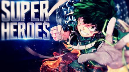 Boku No Hero Academia - Super Heroes by MichaelRusPro