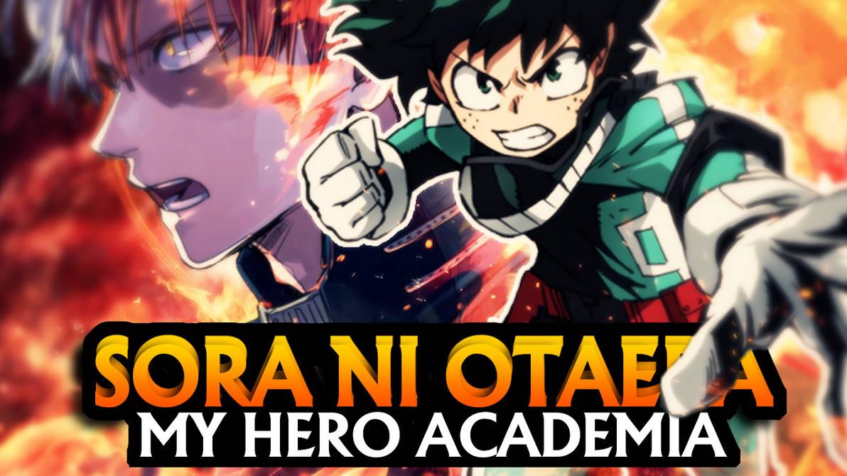 My Hero Academia - Sora Ni Utaeba by MichaelRusPro