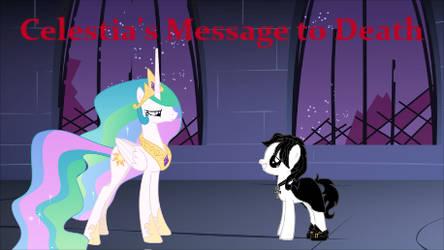 Celestia's Message to Death by Blackbird2