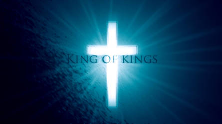 King of Kings by Right--hand