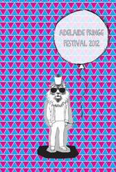 Adelaide Fringe Festival Poster 2012 by frazza6904