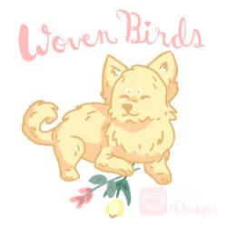 Wovenbirds Pupper by KqKangaroo