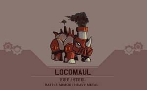 Fakemon - Locomaul by BummerForShort