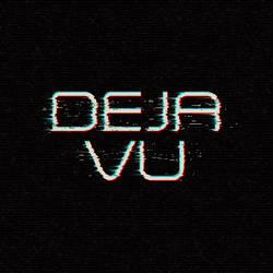 Deja Vu by RadioactiveFlowers