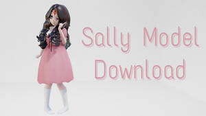[MMD Model Download] Sally Williams Creepypasta by i-Mintyyy