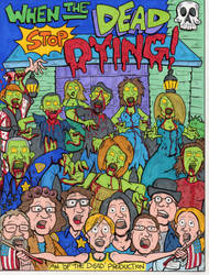 When the Dead Stop Dying Movie Poster by lagatowolfwood