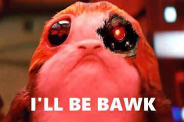 He'll Be BAWK by Pirkleations