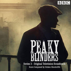 Peaky Blinders soundtrack album cover season 3 by TimeyWimey-007
