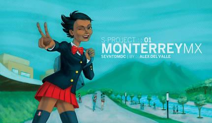 Monterrey - SProject 01 by AL3X-MTY