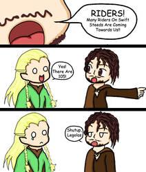 Shut up Legolas by Legolas-Club