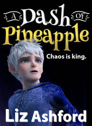 A Dash of Pineapple Cover by TheRogueParadox