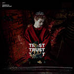 'TRUST' (from Act.II Trappin in Heaven) by GenieDyo