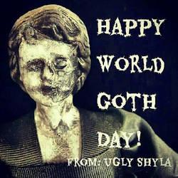 Happy World Goth Day  by uglyshyla
