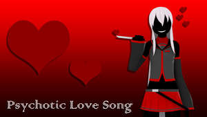 Psychotic Love Song by V--R