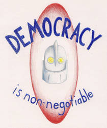 Democracy is Non-negotiable by ScumPudding