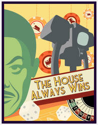 The House Always Wins by ScumPudding