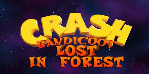 Crash bandicoot Lost in forest [Beta] by moroccancrash