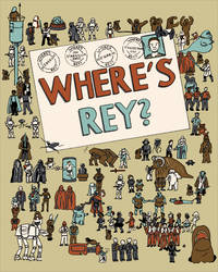 Where's Rey? by megdchristopher