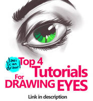 HOW TO DRAW EYES: TOP 4 TUTORIALS! by javicandraw