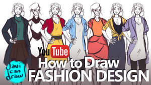 FASHION DESIGN BASICS - A YouTube Tutorial by javicandraw