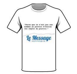 t-shirt le-message by GentilsVirus