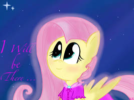 I Will Be There ~MLP~ by fluttershyfilly-yay