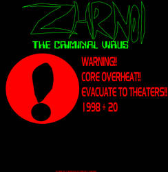 ZHRN01: The Criminal Virus Poster 2 by ZHRN01Official